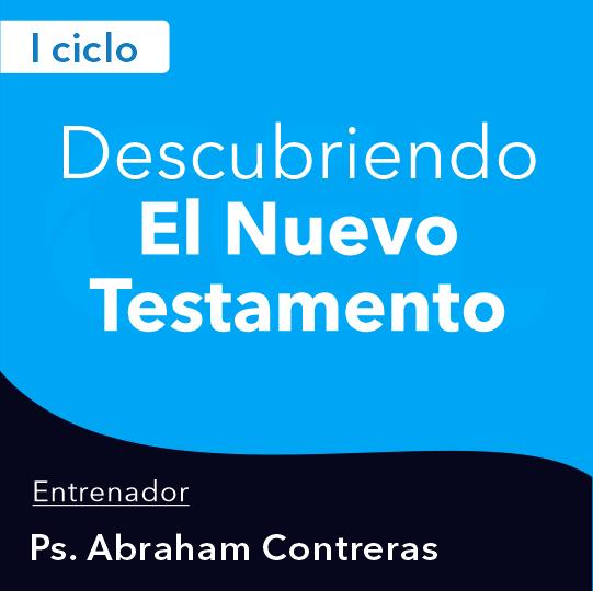 Descubriendo el Nuevo Testamento 21-I